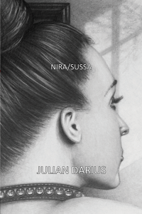Nira/Sussa, the novel by Julian Darius