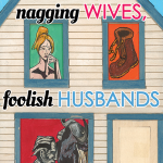 Martian Lit Releases Nathaniel Tower's <em>Nagging Wives, Foolish Husbands</em>