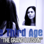 "The Third Age 2.1: ""The Grand Illusion"""