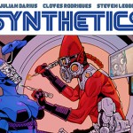 <i>The Synthetics</i> #0 Now on Kickstarter with Exclusive Print Edition!